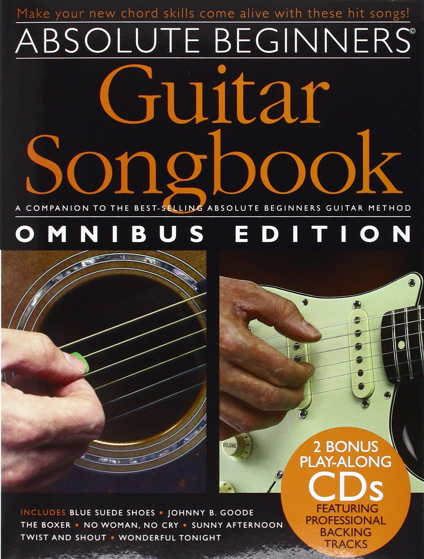 Absolute Beginners Guitar Songbook Omnibus Edition 9781849386821