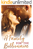 A Family for the Billionaire (When a Billionaire Loves a Woman Book 3)