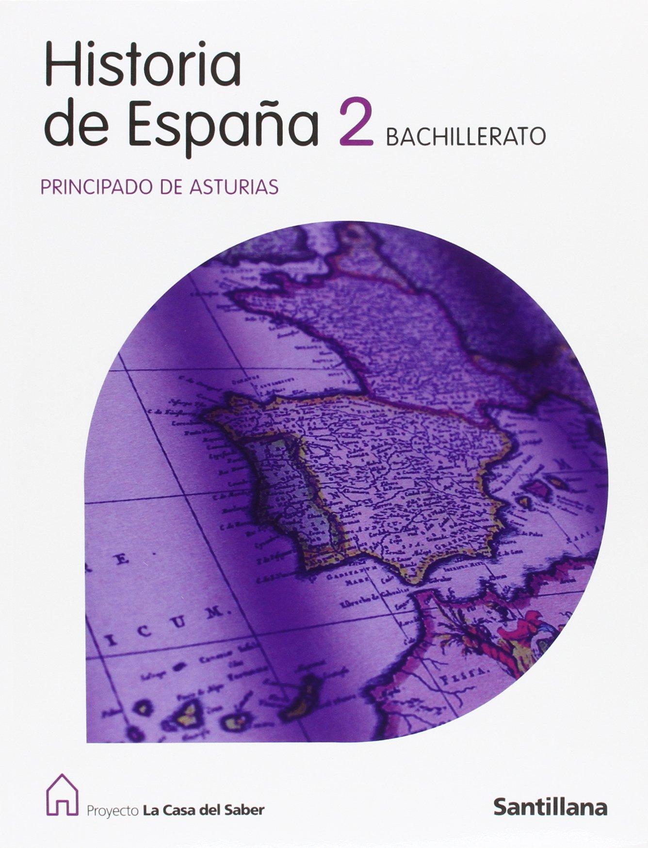 Historia de España Asturias 2 Bachillerato La Casa Del Saber - 9788429494617: Amazon.es: Aa.Vv.: Libros