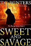 Sweet And Savage (Savage Series Book 1)