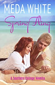 Spring Fling: A Southern College Novella (Southern College Novellas Book 1)