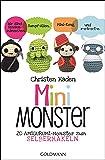 Mini-Monster: 20 Amigurumi-Monster zum Selberhäkeln