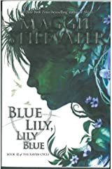 Blue Lily, Lily Blue (The Raven Cycle) Paperback