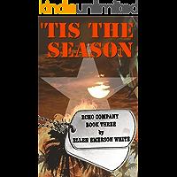 'Tis the Season (Echo Company Book 3)