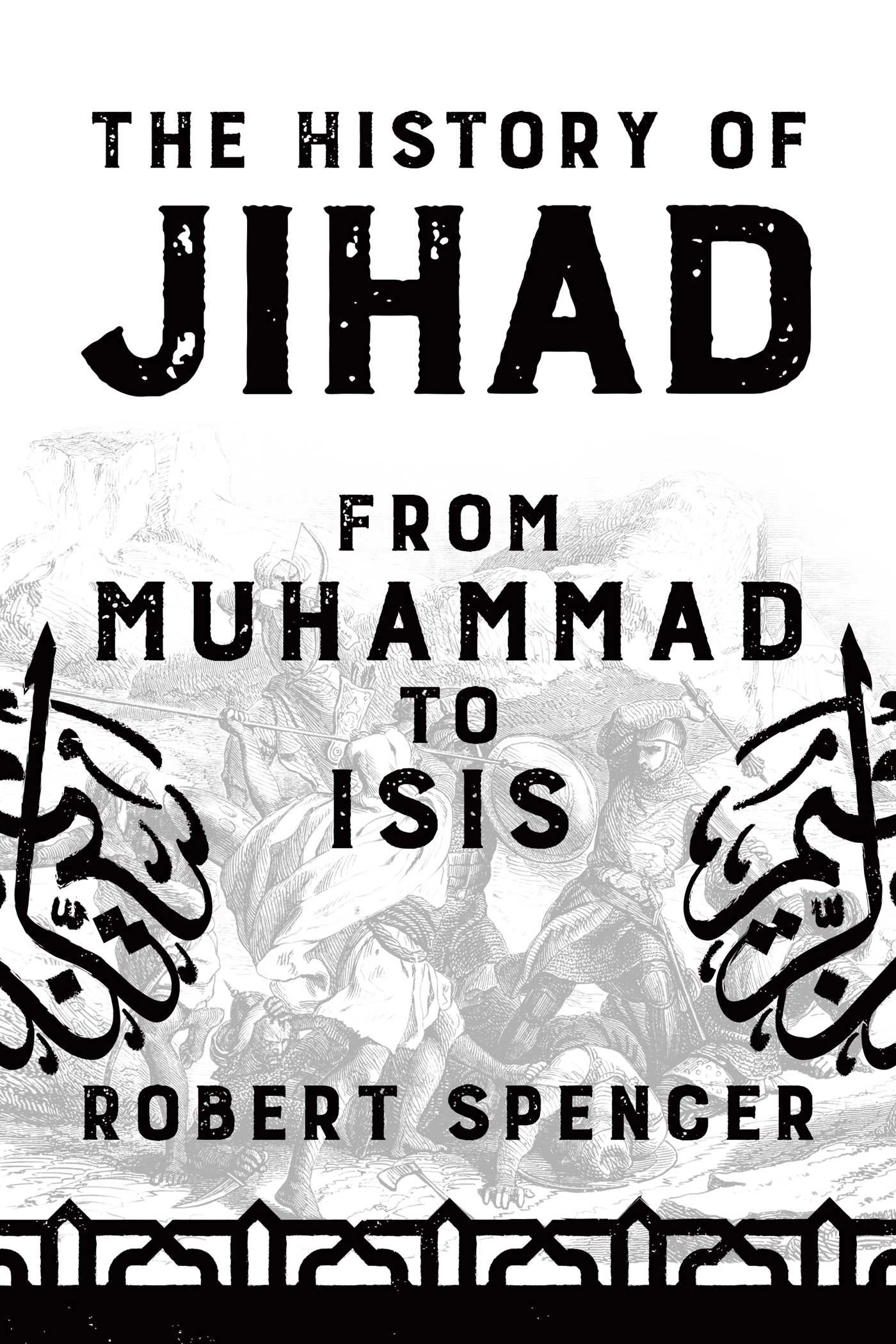 Image result for robert spencer history of jihad