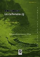 La Cañonera 23: Dos Guardamarinas En África