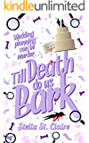 Till Death Do Us Bark (Happy Tails Dog Walking Mysteries Book 2)