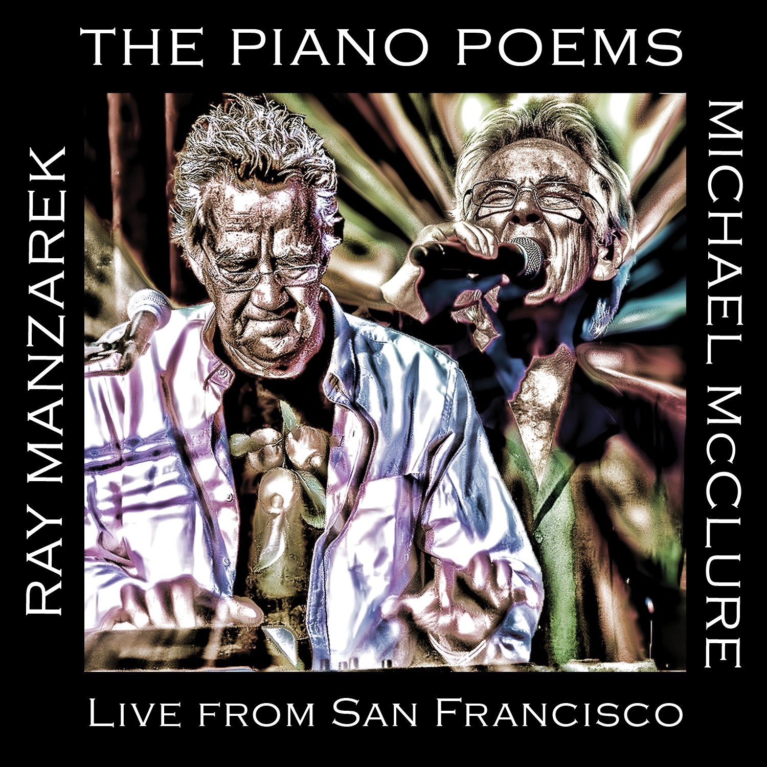 The Piano Poems: Live In San Francisco
