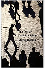 The Loss of Ordinary Plenty Kindle Edition