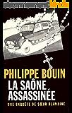La Saône assassinée (Les Enquêtes de Sœur Blandine)