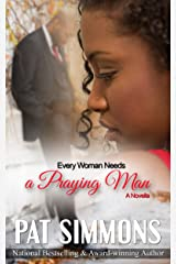 Every Woman Needs A Praying Man (Love at the Crossroads Book 5) Kindle Edition