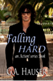 Falling Hard: An Action! Series Book