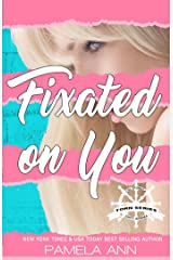 Fixated on You  [Torn Series] Kindle Edition