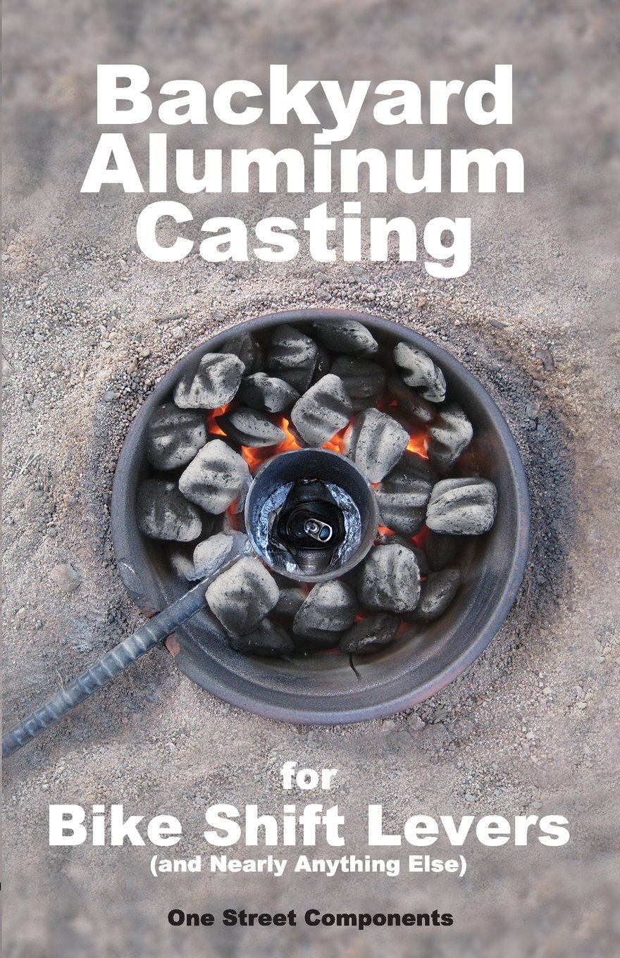 backyard aluminum casting one street components 9780985988913