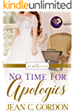 No Time for Apologies (The No Brides Club Book 5)