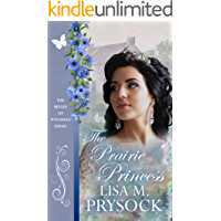 The Prairie Princess (The Belles of Wyoming Book 22)