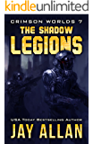 The Shadow Legions: Crimson Worlds 7