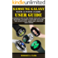 SAMSUNG GALAXY WATCH 4 & WATCH 4 CLASSIC USER GUIDE: A Complete Step By Step Instruction Manual For Beginners & Seniors…
