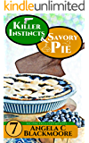 Killer Instincts and Savory Pie: A Red Pine Falls Cozy Mystery (Red Pine Falls Cozy Mysteries Book 7)