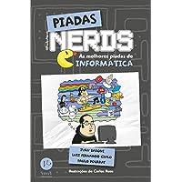 Piadas Nerds: As melhores piadas de informática