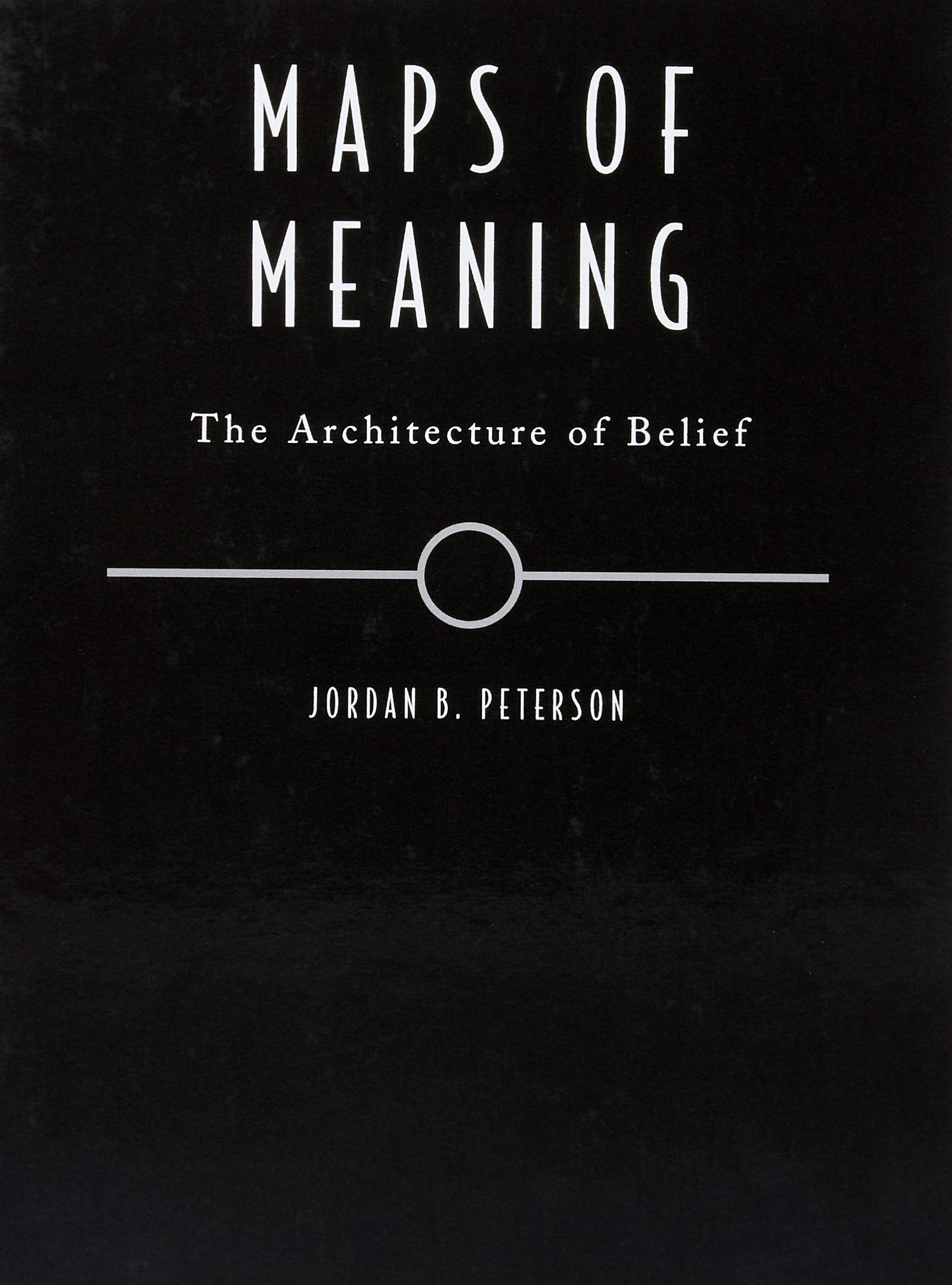 Maps of Meaning The Architecture of Belief Amazon Jordan B