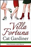 Villa Fortuna - A Romantic Comedy of Pride, Prejudice, and a Haircut