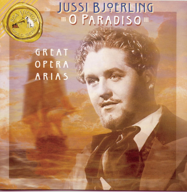 O Paradiso / Jussi Bjoerling : Great Opera Arias BMG