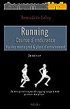 Running : Course d'endurance: Foulée médio-pied & plans d'entraînement