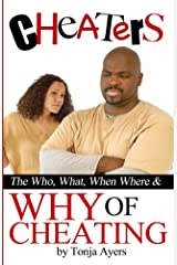 Cheaters: The Who, What, When, Where & Why of Cheating Kindle Edition