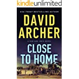 Close To Home (A Sam and Indie Novel Book 3)