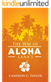 The Way of Aloha: Lanai