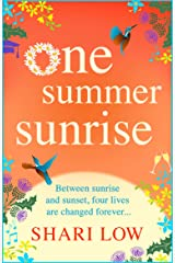 One Summer Sunrise: All NEW for 2021 from bestselling author Shari Low Kindle Edition