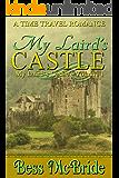 My Laird's Castle