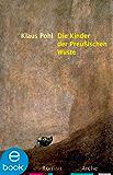 Die Kinder der Preußischen Wüste (German Edition)
