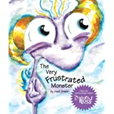 The Very Frustrated Monster (Soft Cover Edition)