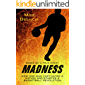 Madness: The Man Who Changed Basketball