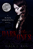 The Dark Ones (Black Werewolves Book 1)