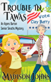 Trouble in Tawas, Cozy Mystery (Book 4) (Agnes Barton Senior Sleuth Mystery) (English Edition)