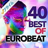 40 Best of Eurobeat