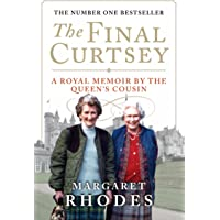 The Final Curtsey: A Royal Memoir