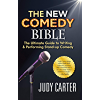 The NEW Comedy Bible: The Ultimate Guide to Writing and Performing Stand-Up Comedy (English Edition)