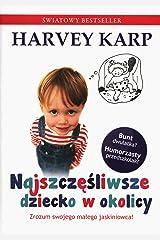 Najszczesliwsze dziecko w okolicy (Polish Edition) Paperback