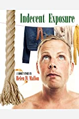 Indecent Exposure Kindle Edition