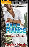 Hot Fake Fiance Romance Collection: 3 Sweet Contemporary Christian Romances