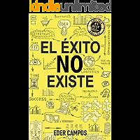 EL ÉXITO NO EXISTE