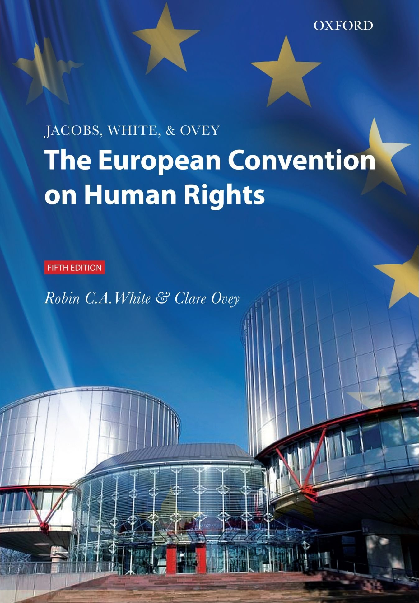 Jacobs, White & Ovey: The European Convention on Human Rights (Inglese) Copertina flessibile – 6 mag 2010 Robin C A White Clare Ovey OUP Oxford 0199543380