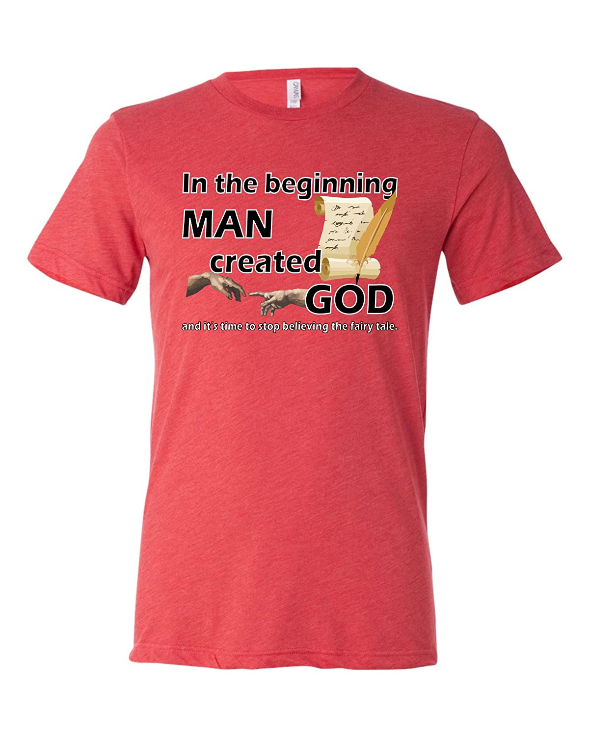 Amazon.com: Adult In The Beginning Man Created God Atheist Triblend Short Sleeve T-Shirt: Clothing
