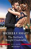 The Sicilian's Bought Cinderella (Conveniently Wed!)