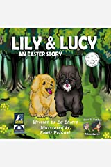 Lily & Lucy: An Easter Story (Max & Tucker Adventures Book 1) Kindle Edition