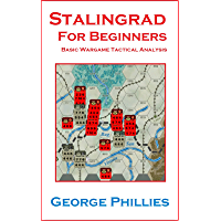Stalingrad for Beginners (Studies in Game Design Book 3) (English Edition)